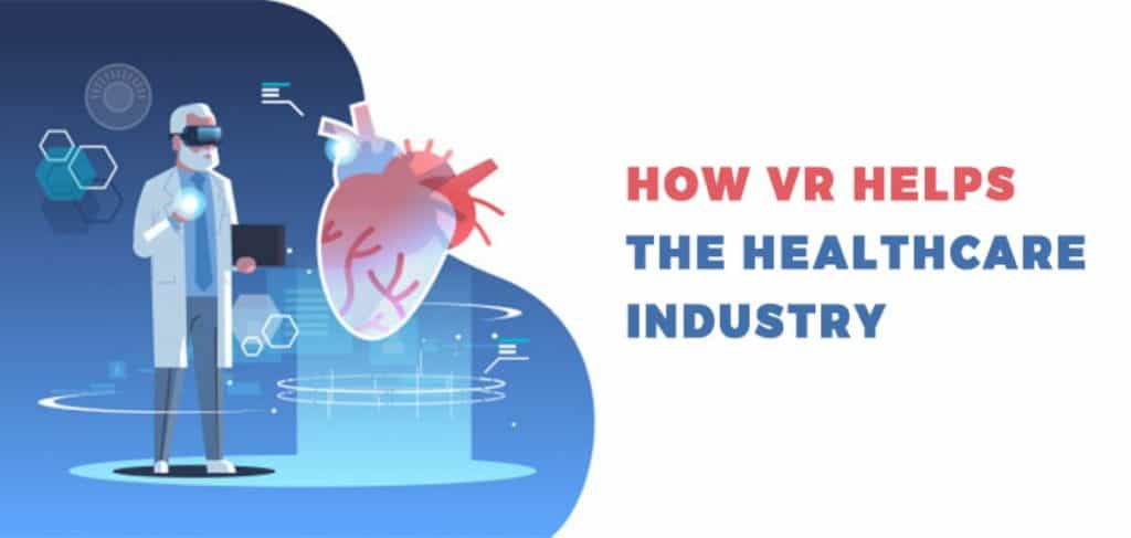 How vr helps healthcare industry